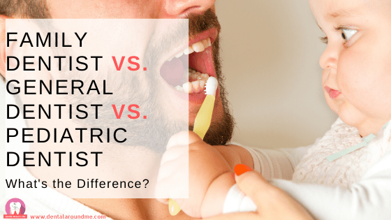 Family Dentist vs General Dentist
