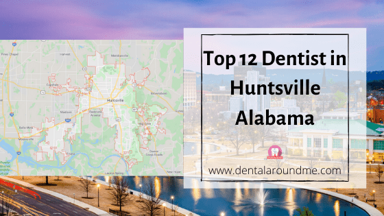 Top 12 Dentist in Huntsville Alabama-min