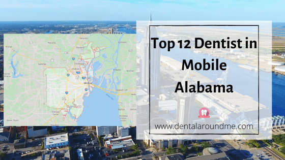 Top 12 Dentist in Mobile Alabama