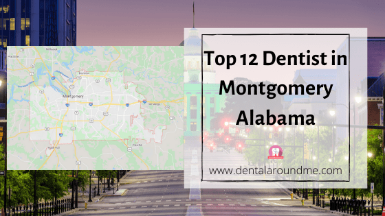 Top 12 Dentist in Montgomery Alabama-min