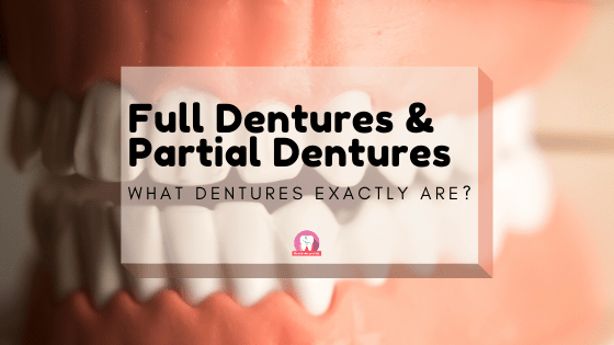 Full Dentures and Partial Dentures