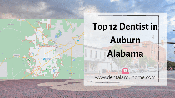 Dentist in Auburn Alabama